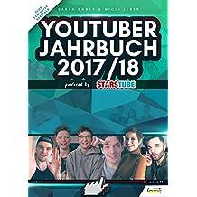 YouTuber Jahrbuch 2017/18: powered by Starstube