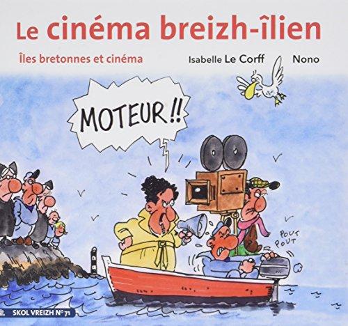 Le Cinema Breizh-Ilien Iles Bretonnes et Cinema