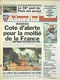 AUJOURD'HUI [No 16151] du 08/08/1996 - LE 36EME PONT DE PARIS EST OUVERT - LE CHARLES-DE-GAULLE - SECHERESSE - COTE D'ALERTE - LA COLERE DES PRODCUTEYRS DE FRUITS - LIMOUX - LE DESESPOIR DES LICENCIES DE MYRYS - MEURTRE DE CAROLINE - LE SUSPECT MIS E