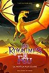 Les Royaumes de Feu: La Nuit-la-plus-...