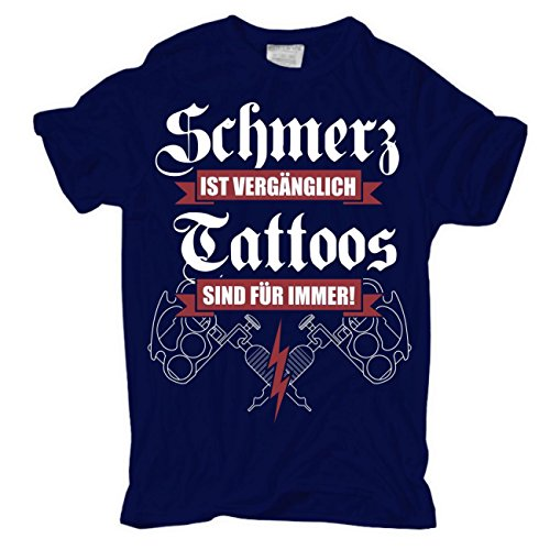 Männer und Herren T-Shirt Schmerz ist vergänglich - Tattoos sind für immer (mit Rückendruck) Dunkelblau