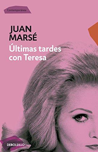 Últimas tardes con Teresa por Juan Marsé