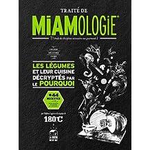 TRAITÉ DE MIAMOLOGIE LÉGUMES