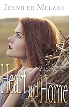 Heart and Home (English Edition) di [Melzer, Jennifer]