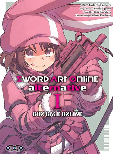 Sword Art Online Alternative Gun Gale Online Edition simple Tome 1