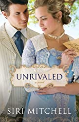 Unrivaled: a novel by Mitchell, Siri [Paperback(2013/3/1)]