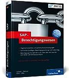 SAP-Berechtigungswesen: Konzeption und Realisierung (SAP PRESS)