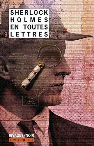 Sherlock Holmes en toutes lettres (Rivages/Noir) par Collectif