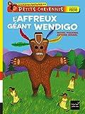 L'affreux géant Wendigo