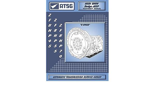 ATSG ZF8HP45 - ZF8HP55 - ZF8HP70 - ZF8HP90 Technical Manual