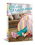 Camp Gramma: Putting Down Spiritual Stakes for Your Grandchildren