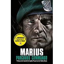 Parcours commando: Le destin exceptionnel d'un commando marine (French Edition)