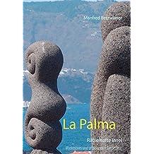 La Palma: Rätselhafte Insel