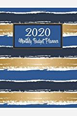 Monthly Budget Planner: DATED Large Annual Financial Personal Budget Planner And Tracker With Inspirational Quotes Blue Gold Stripes (2020 Budget Planning) Paperback