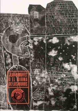Jean Dubuffet O El Idioma De Los (Exposiciones)