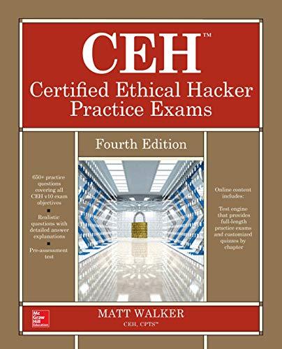Ceh Certified Ethical Hacker Practice Exams, Fourth Edition por Matt Walker