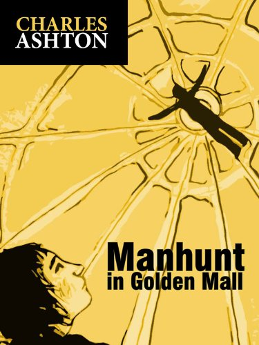 Manhunt in GoldenMall (English Edition)