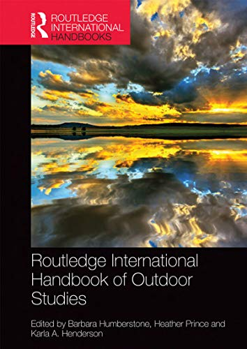 Routledge International Handbook of Outdoor Studies (Routledge Advances in Outdoor Studies) (English Edition) -