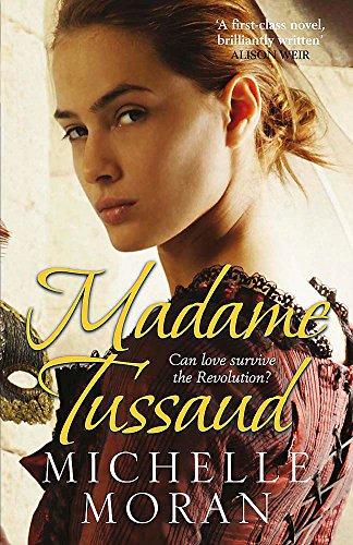 Madame Tussaud por Michelle Moran