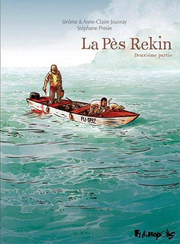 La Pès Rekin (Tome 2-Deuxième partie)
