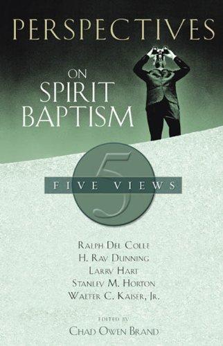 Perspectives on Spirit Baptism (English Edition)