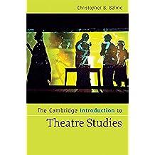 The Cambridge Introduction to Theatre Studies (Cambridge Introductions to Literature) (English Edition)