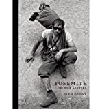 [ YOSEMITE IN THE SIXTIES ] By Denny, Glenn ( Author ) Sep- 2007 [ Hardcover ]