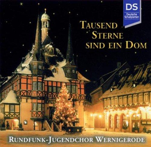 Tausend Sterne sind ein Dom (Klassische Weihnachtslieder)