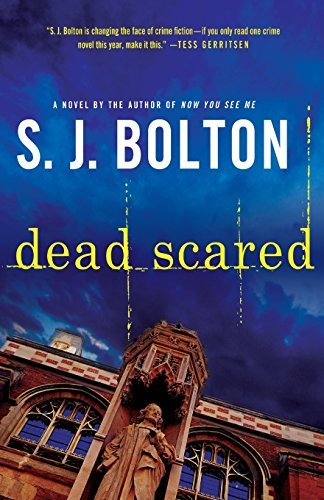Dead Scared (Lacey Flint Novels) by Sharon Bolton (2013-03-05)