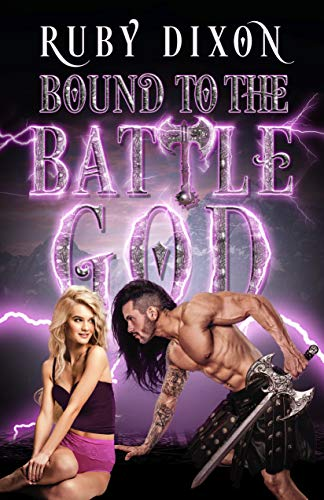 Bound to the Battle God: A Fantasy Romance (English Edition)