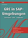 GRC in SAP-Umgebungen: Governance, Risk, Compliance