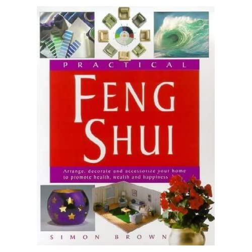 Practical Feng Shui by Simon G. Brown (2003-01-04)