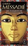 Orages sur le Nil T2 : Les masques de Toutankhamon par Messadié