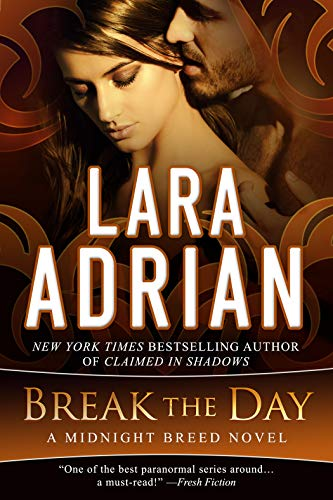 Break the Day: A Midnight Breed Novel (The Midnight Breed Series) (English Edition) -