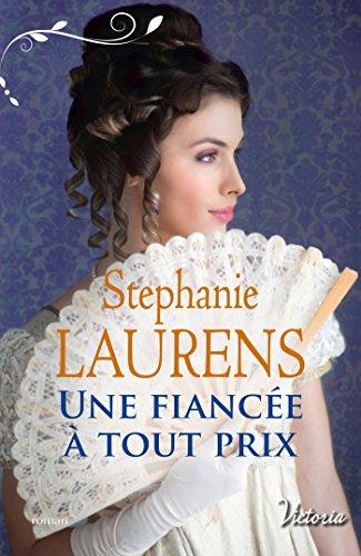 Une fiancée à tout prix (Deux s urs à conquérir t. 1) par Stephanie Laurens