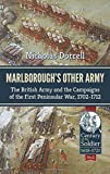 Marlborough's Other Army: The British Army and the Campaigns of the First Peninsula War, 1702–1712 (Century of the Soldier 1618-1721)