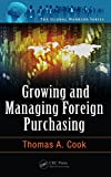 Growing and Managing Foreign Purchasing (The Global Warrior Series) best price on Amazon @ Rs. 0