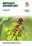 Britain's Hoverflies: A Field Guide (WILDGuides)
