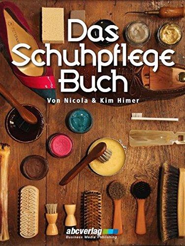 Preisvergleich Produktbild Das Schuhpflege-Buch