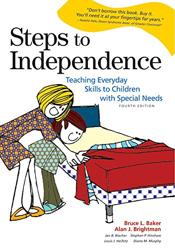 Steps To Independence Teaching Everyday Skills To Children With Special Needs Fourth Edition