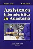 Assistenza infermieristica in anestesia