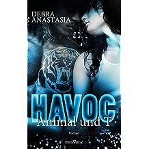 Havoc - Animal und T (German Edition)