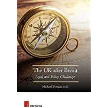 The UK After Brexit: Legal and Policy Challenges