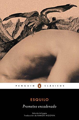 Prometeo encadenado (edición bilingüe) (Los mejores clásicos) por Esquilo