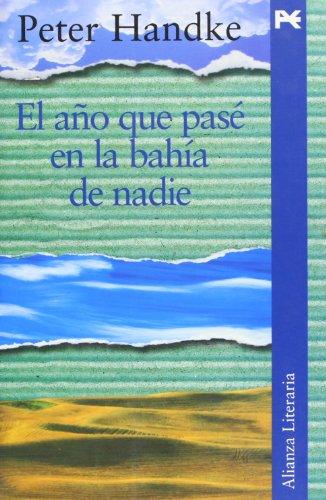El año que pasé en la bahía de nadie (Alianza Literaria (Al))