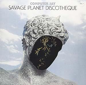Savage Planet Discotheque Vol. 1