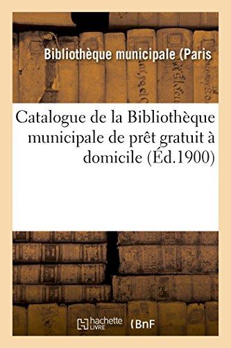 Catalogue de la Bibliothèque municipale de prêt gratuit à domicile