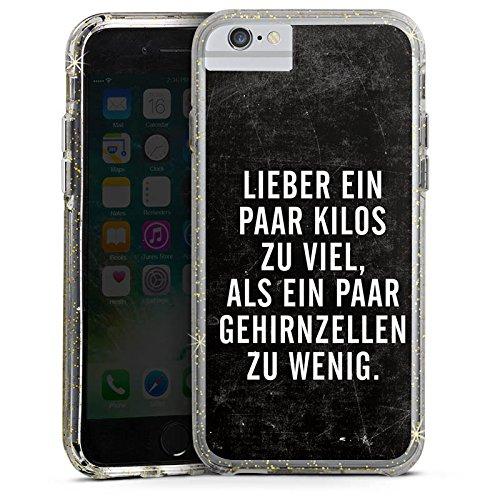 Apple iPhone 6s Plus Bumper Hülle Bumper Case Glitzer Hülle Gewicht Humor Phrases Bumper Case Glitzer gold