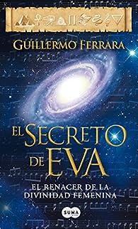 El secreto de Eva par Guillermo Ferrara