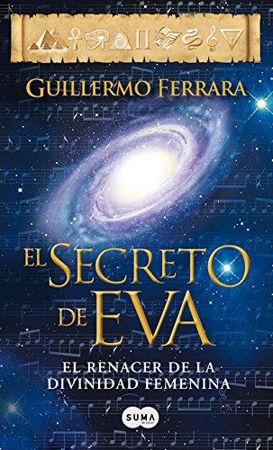 El secreto de Eva (FUERA DE COLECCION SUMA) por GUILLERMO FERRARA
